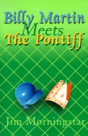 Billy Martin Meets the Pontiff by Jim Morningstar image