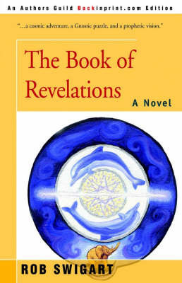 The Book of Revelations by Rob Swigart