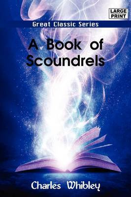 A Book of Scoundrels by Charles Whibley