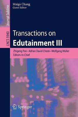 Transactions on Edutainment III