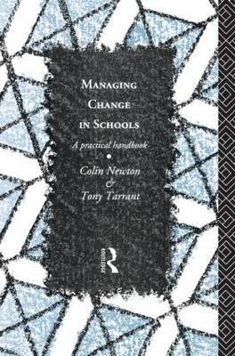Managing Change in Schools by Colin Newton image