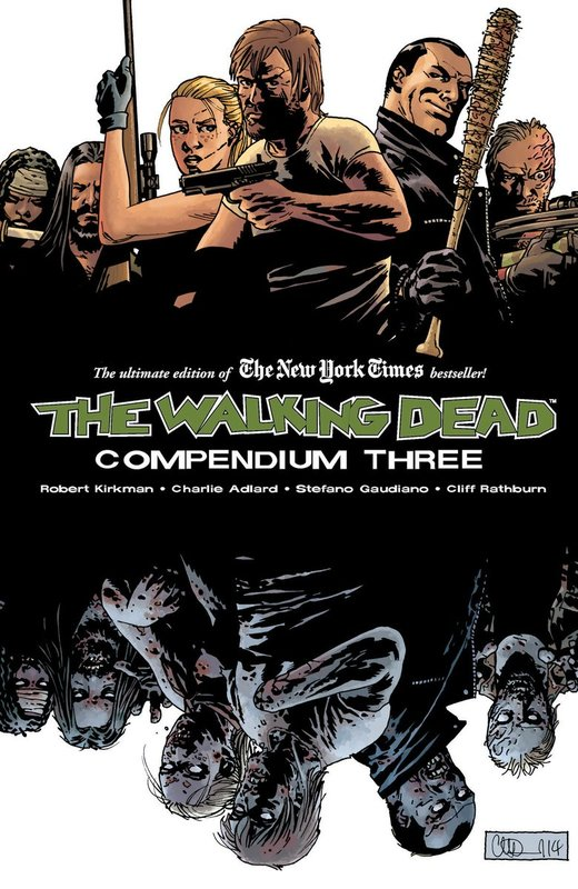 The Walking Dead Compendium Volume 3 by Robert Kirkman