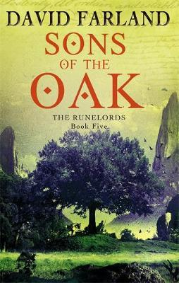 Sons of the Oak (Runelords #5) by David Farland image
