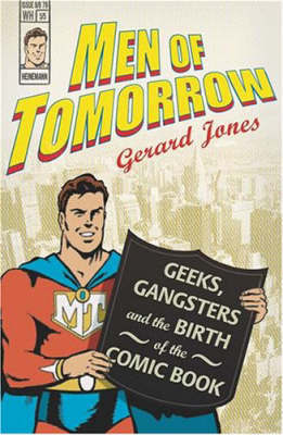 Men Of Tomorrow by Gerard Jones image