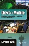 Ghosts in the Machine by Christine Owen