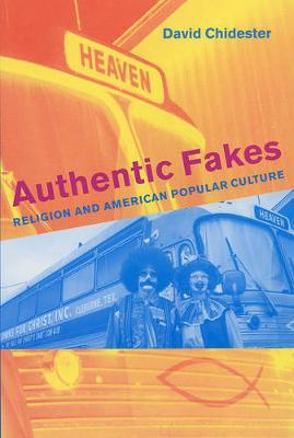 Authentic Fakes by David Chidester image