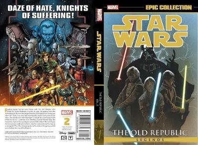 Star Wars Legends Epic Collection: The Old Republic Vol. 2 by John Jackson Miller