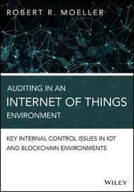 Auditing in an Internet of Things Environment by Robert R. Moeller