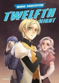 Manga Shakespeare Twelfth Night by William Shakespeare