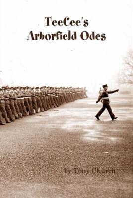 TeeCee's Arborfield Odes by Tony Church