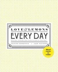Love And Lemons Every Day by Jeanine Donofrio