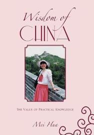 Wisdom of China by Mei Hua