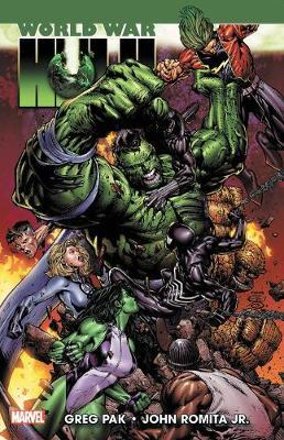 Hulk: World War Hulk by Greg Pak
