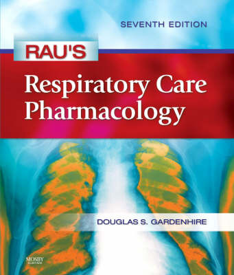 Rau's Respiratory Care Pharmacology by Douglas S. Gardenhire image