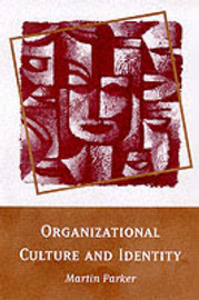 Organizational Culture and Identity by Martin Parker image