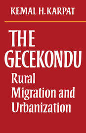The Gecekondu by Kemal H Karpat image