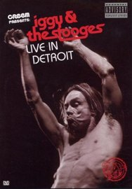 Iggy And The Stooges: Live In Detroit 2003 on DVD