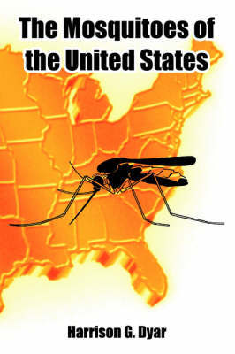 The Mosquitoes of the United States by Harrison Gray Dyar image
