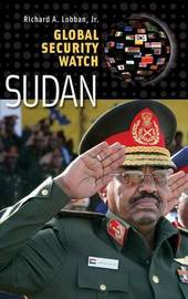 Global Security Watch-Sudan by Richard Andrew Lobban image