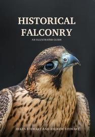 Historical Falconry by Andrew Stewart image