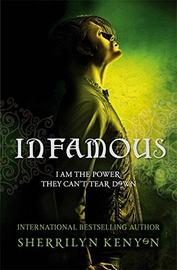 Infamous (Chronicles of Nick #3) (UK TP) by Sherrilyn Kenyon