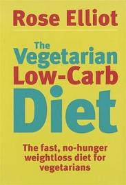 The Vegetarian Low-Carb Diet by Rose Elliot image