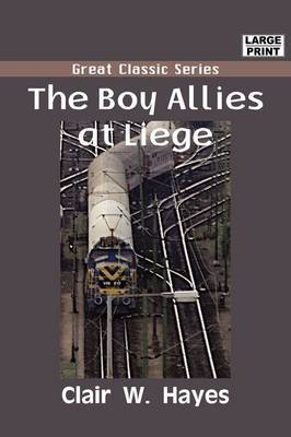 The Boy Allies at Liege by Clair W. Hayes image