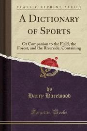 A Dictionary of Sports by Harry Harewood image