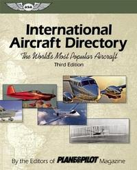 International Aircraft Directory by Plane and Pilot Magazine