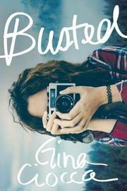 Busted by Gina Ciocca