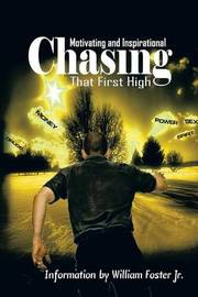Chasing That First High by William Foster Jr