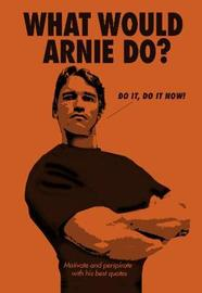 What Would Arnie Do? image
