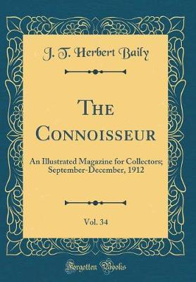 The Connoisseur, Vol. 34 by J.T.Herbert Baily image