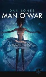 Man O' War by Daniel Jones
