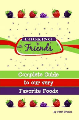 Cooking With Friends by Terri Grimes image