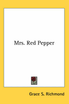 Mrs. Red Pepper by Grace S Richmond image