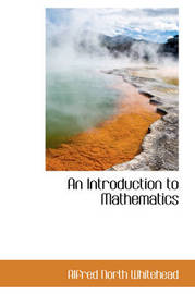 An Introduction to Mathematics by Alfred North Whitehead image
