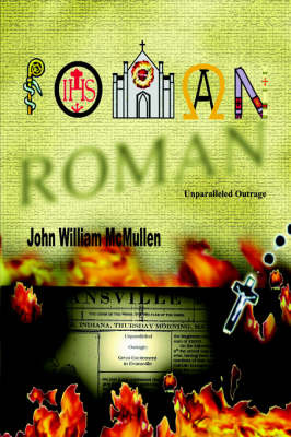 Roman: Unparalleled Outrage by John William McMullen image