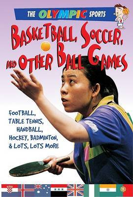 Basketball, Soccer, and Other Ball Games by Jason Page image