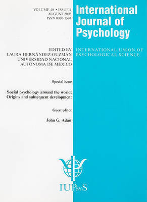Social Psychology Around the World: Origins and Subsequent Development