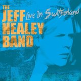 Live In Switzerland.. (2LP) by Jeff Healey