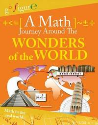 A Math Journey Around the Wonders of the World by Hilary Koll