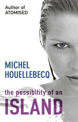 The Possibility of an Island by Michel Houellebecq image