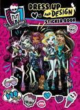 Monster High: Dress Up and Design Sticker Book