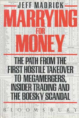 Marrying for Money by Jeff Madrick
