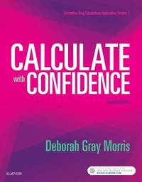 Calculate with Confidence by Deborah C Gray Morris image