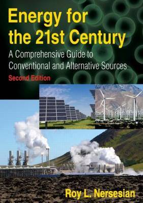 Energy for the 21st Century by Roy L Nersesian