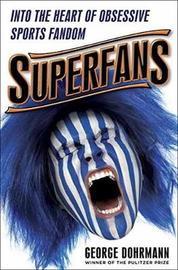 Superfans by George Dohrmann image
