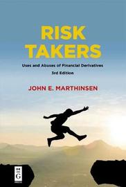 Risk Takers by John E. Marthinsen