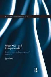 Urban Music and Entrepreneurship by Joy White